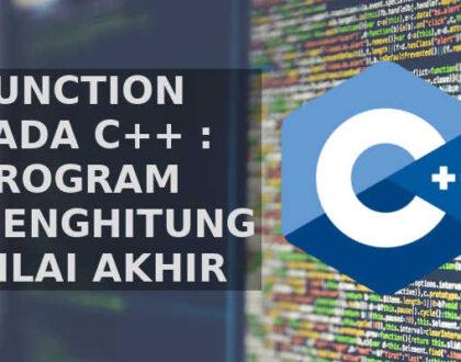 C++: Program Perhitungan Nilai Akhir Siswa