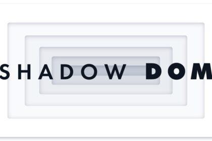 Apa Itu Shadow DOM?